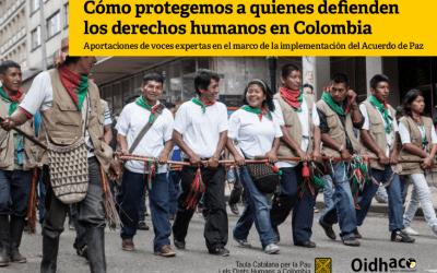 """""""Cómo protegemos quien defiende los derechos humanos en Colombia"""""""