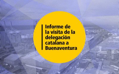 Informe de la visita de la delegación catalana a Buenaventura